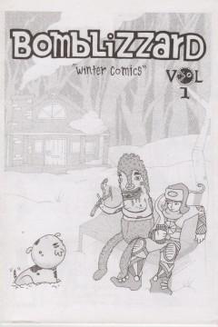 Bomblizzard vol 1